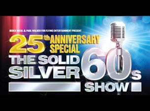Solid Silver 60s Show Tickets