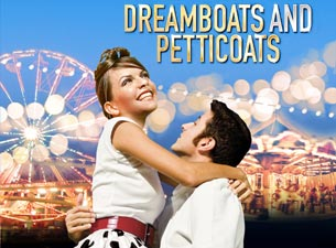 Dreamboats and Petticoats (Touring) Tickets