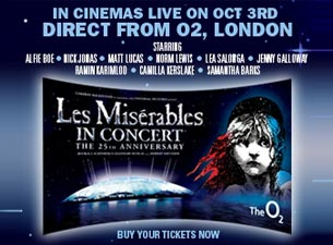 Les Miserables - 25th Anniversary Concert Live From the O2 Tickets