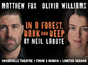 In a Forest Dark and Deep Tickets