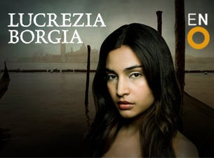 Lucrezia BorgiaTickets