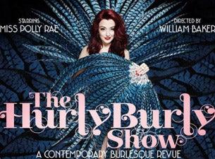 Hurly Burly ShowTickets