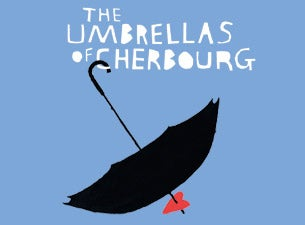 The Umbrellas of Cherbourg Tickets