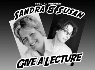 Sandra and Sue Give a LectureTickets