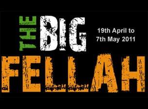 The Big FellahTickets