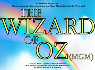 The Wizard of Oz - Felixstowe Musical Theatre Tickets