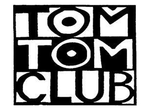 Tom Tom ClubTickets