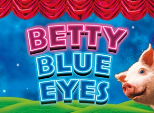 Betty Blue Eyes Tickets
