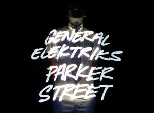 General Elektriks Tickets