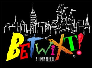 Betwixt! Tickets