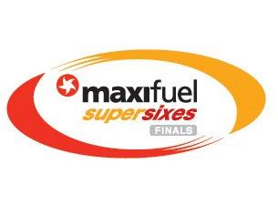 Maxifuel Super Sixes FinalsTickets