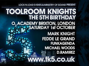 Toolroom Knights Tickets