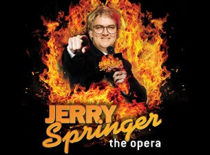 Jerry Springer - the Opera Tickets