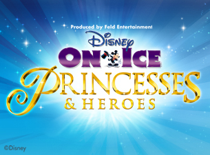 Disney On Ice : Princesses and Heroes Tickets