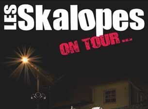 Les Skalopes Tickets