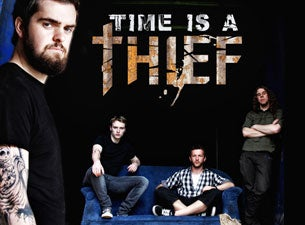 Time Is a Thief Tickets