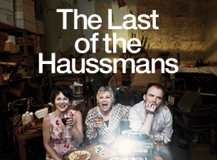 Last of the Haussmans Tickets