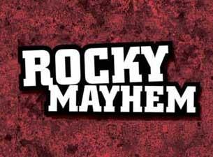 Rocky MayhemTickets