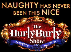 The Hurly Burly Show Tickets