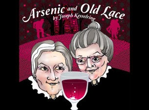 Arsenic and Old LaceTickets