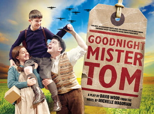 Goodnight Mister Tom Tickets