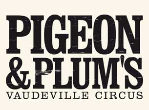 Pigeon & Plums Tickets