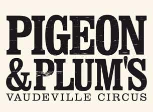 Pigeon & PlumsTickets