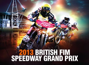 2013 British FIM Speedway Grand Prix Tickets