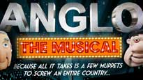 Anglo the Musical Tickets