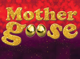 Mother Goose Tickets