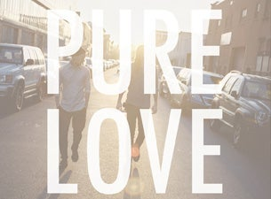 Pure LoveTickets