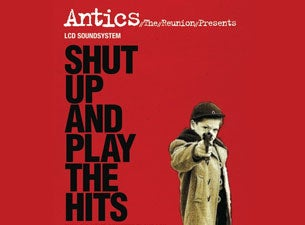 Shut Up and Play the Hits Tickets