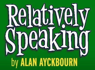 Relatively Speaking Tickets