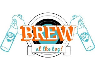 Brew At the Bog Tickets