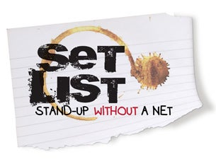 Set List: Comedy Without a Net Tickets