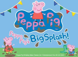 Peppa Pig's Big Splash Tickets
