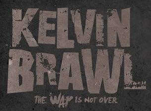 Kelvin BrawlTickets