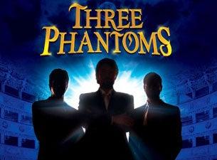 The Three PhantomsTickets