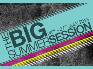 The Big Summer Sessions Tickets