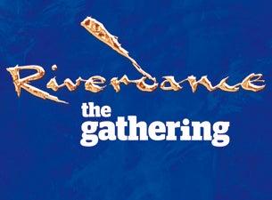 Riverdance - the GatheringTickets