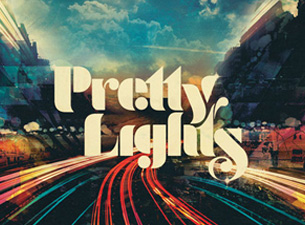 Pretty LightsTickets