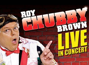 Roy Chubby Brown Tickets
