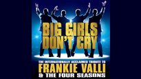 Big Girls Don't Cry Tickets