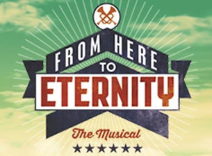From Here To EternityTickets