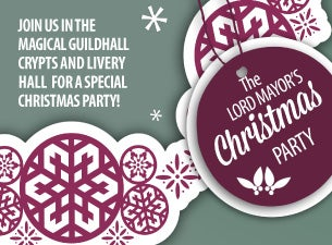 The Lord Mayor's Christmas Party Tickets