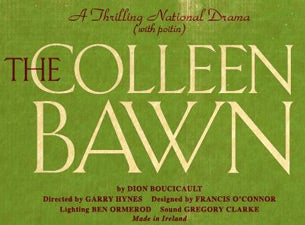 The Colleen Bawn Tickets