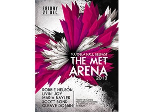 The Met Arena Tickets
