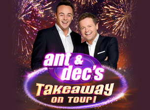Ant & Dec's Takeaway On Tour Tickets