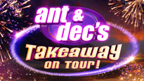 More Info AboutAnt & Dec's Takeaway On Tour