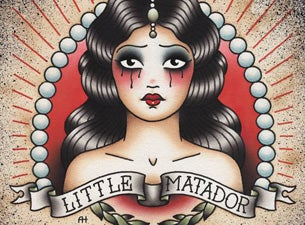 Little Matador Tickets